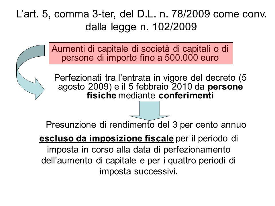 Lart. 5, comma 3-ter, del D.L. n. 78/2009 come conv.