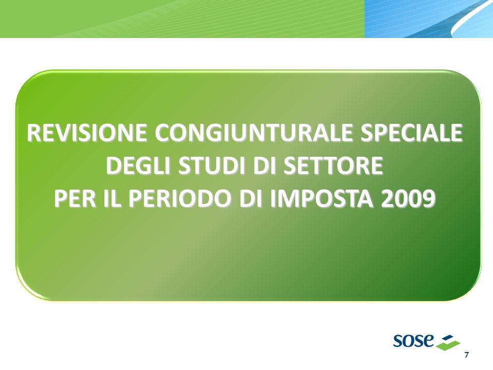 REVISIONE CONGIUNTURALE SPECIALE DEGLI STUDI DI SETTORE PER IL PERIODO DI IMPOSTA 2009 7