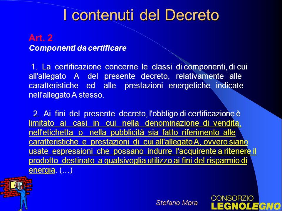 I contenuti del Decreto Art.2 Componenti da certificare 1.