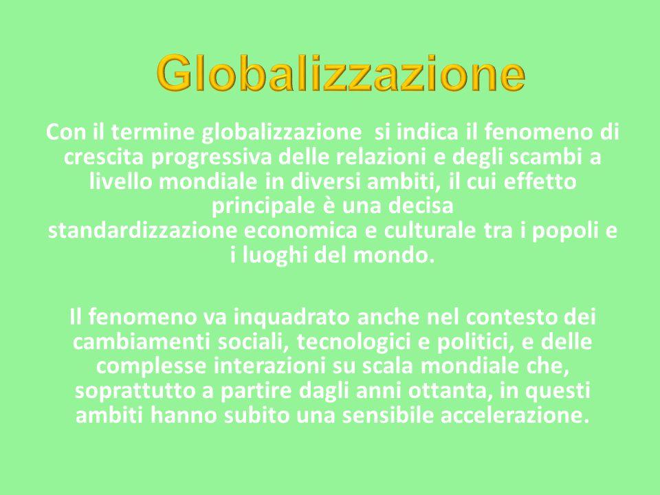 Globalizzazione Telecomunicazione CulturaTurismo Economia