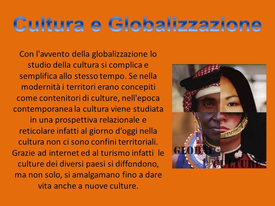 Larte,la musica e la letteratura sono influenzati dalla cultura mondiale, dalla globalizzazione da internet soprattutto.