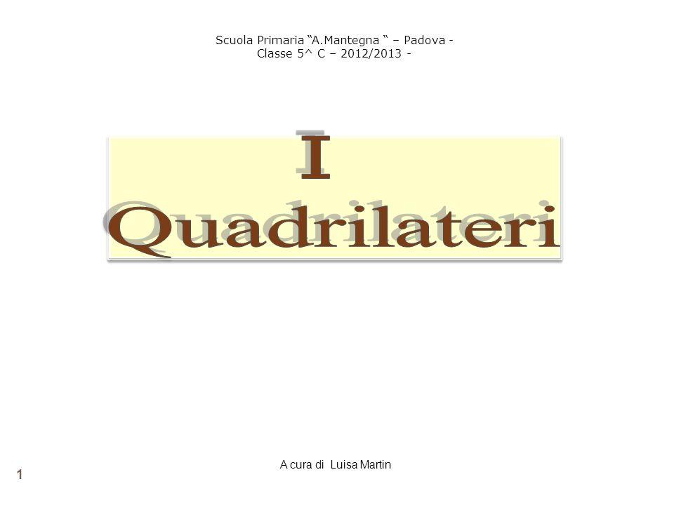 INDICE Classificazione dei quadrilateri Proprietà Rettangolo Quadrato Rombo Parallelogramma Trapezio 2 A cura di Luisa Martin