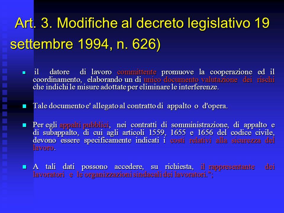 Art. 3. Modifiche al decreto legislativo 19 settembre 1994, n.