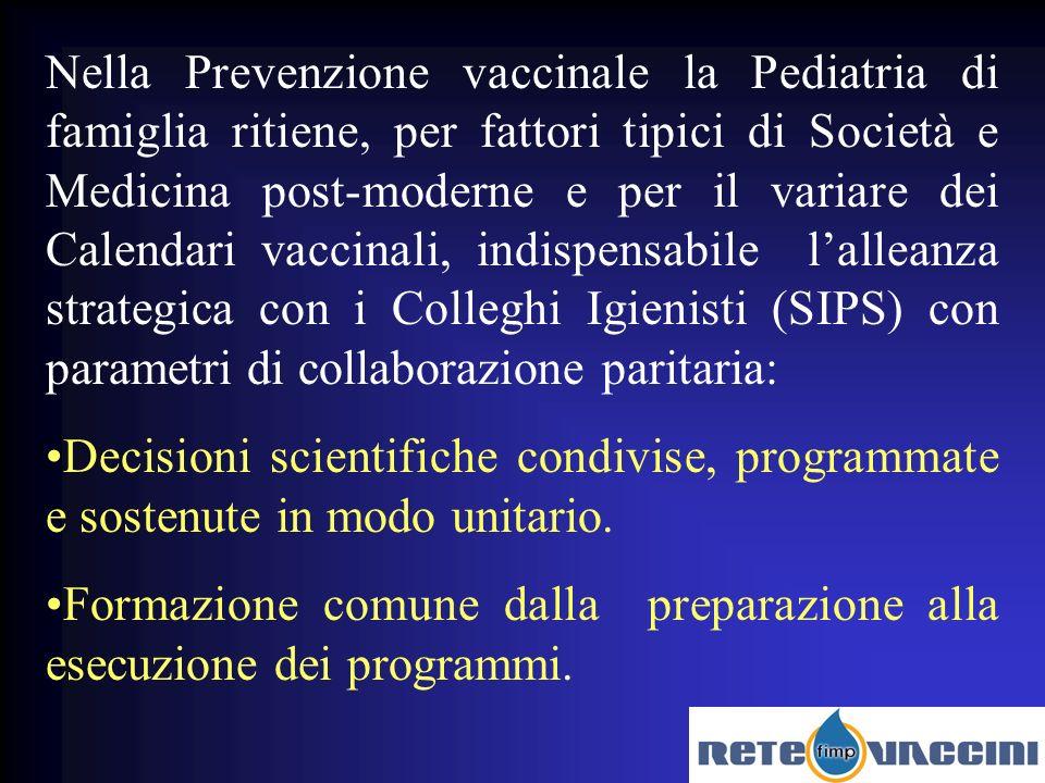 un esempio il nuovo Calendario Vaccinale Veneto Collaborazione Attiva e Operativa in Regione Veneto S.I.S.P +Pediatria di Famiglia.