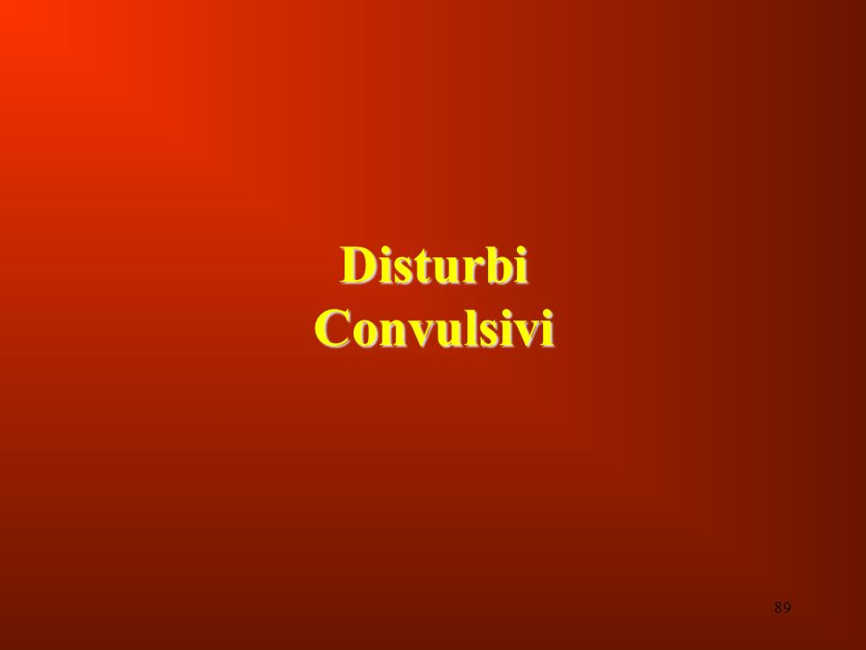 89 Disturbi Convulsivi