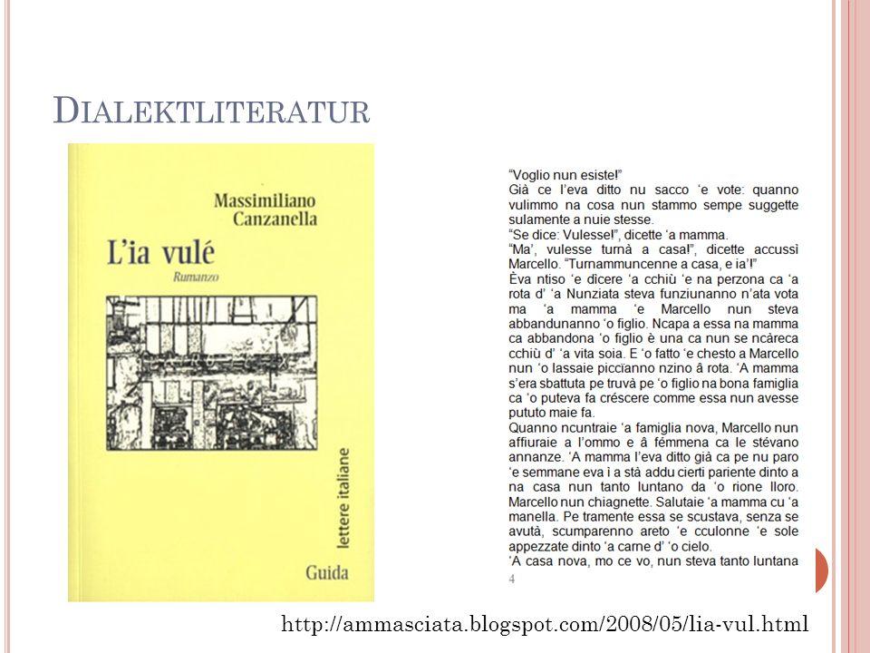 D IALEKTLITERATUR http://ammasciata.blogspot.com/2008/05/lia-vul.html 28