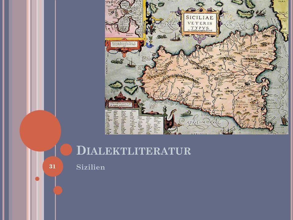 Sizilien D IALEKTLITERATUR 31