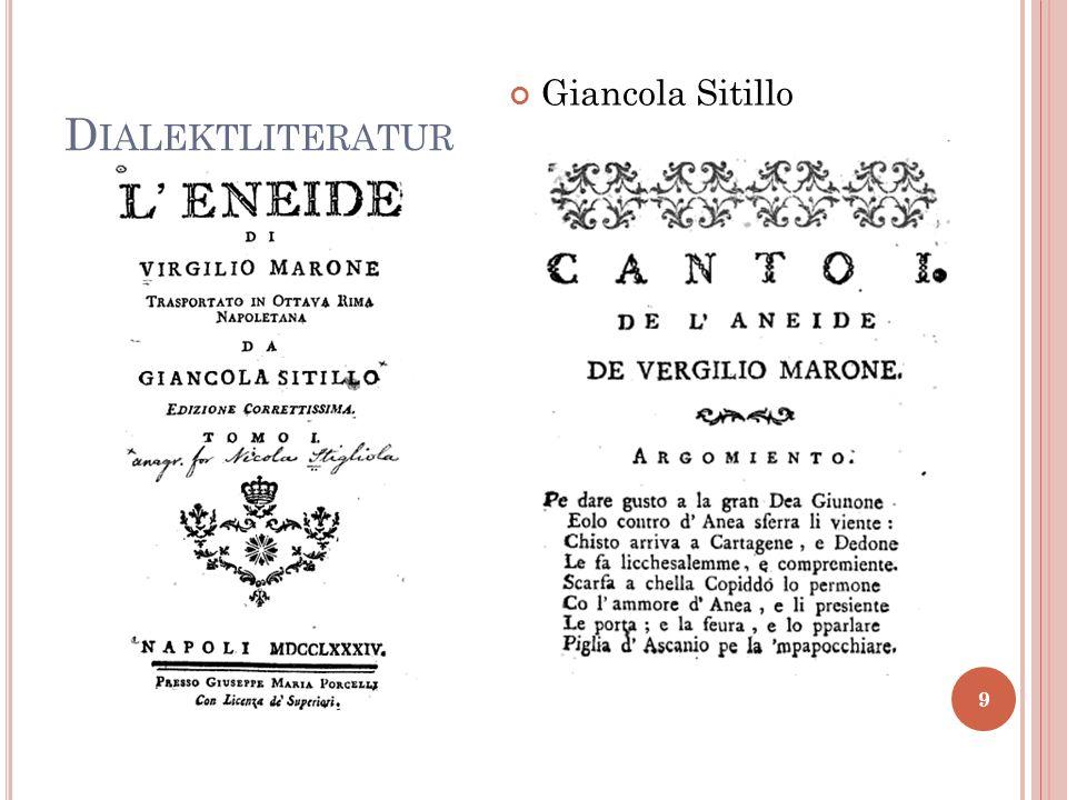 Italienische (= toskanische) Klassiker Ü BERSETZUNGEN INS N EAPOLITANISCHE (II) 10
