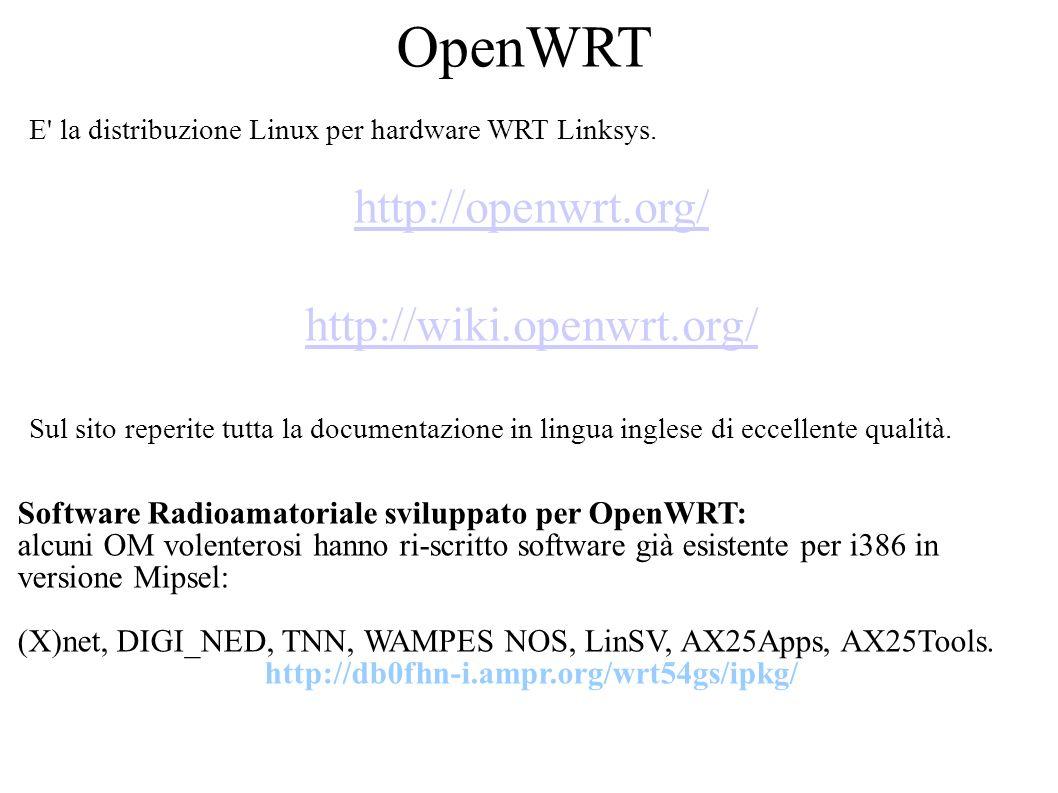 OpenWRT E la distribuzione Linux per hardware WRT Linksys.