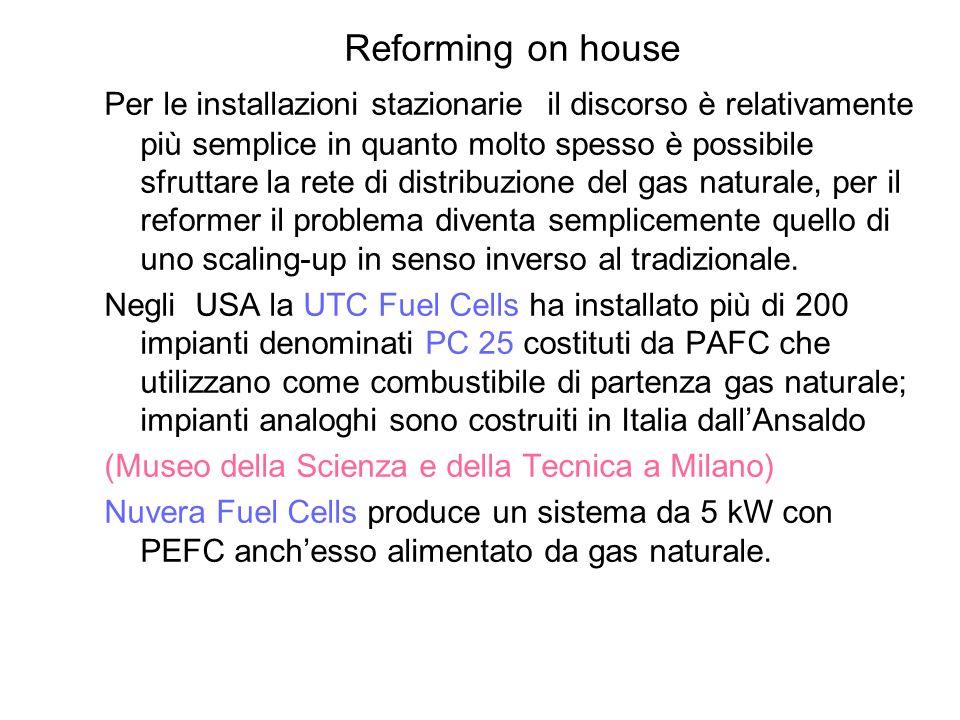 Reforming on house Per le installazioni stazionarie il discorso è relativamente più semplice in quanto molto spesso è possibile sfruttare la rete di d