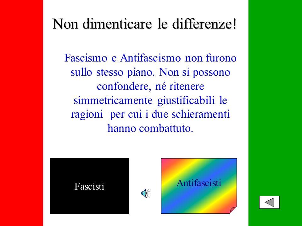 I Partigiani hanno combattuto per restituire al popolo italiano la dignità che i fascisti gli avevano sottratto. Aderirono agli ideali della Resistenz