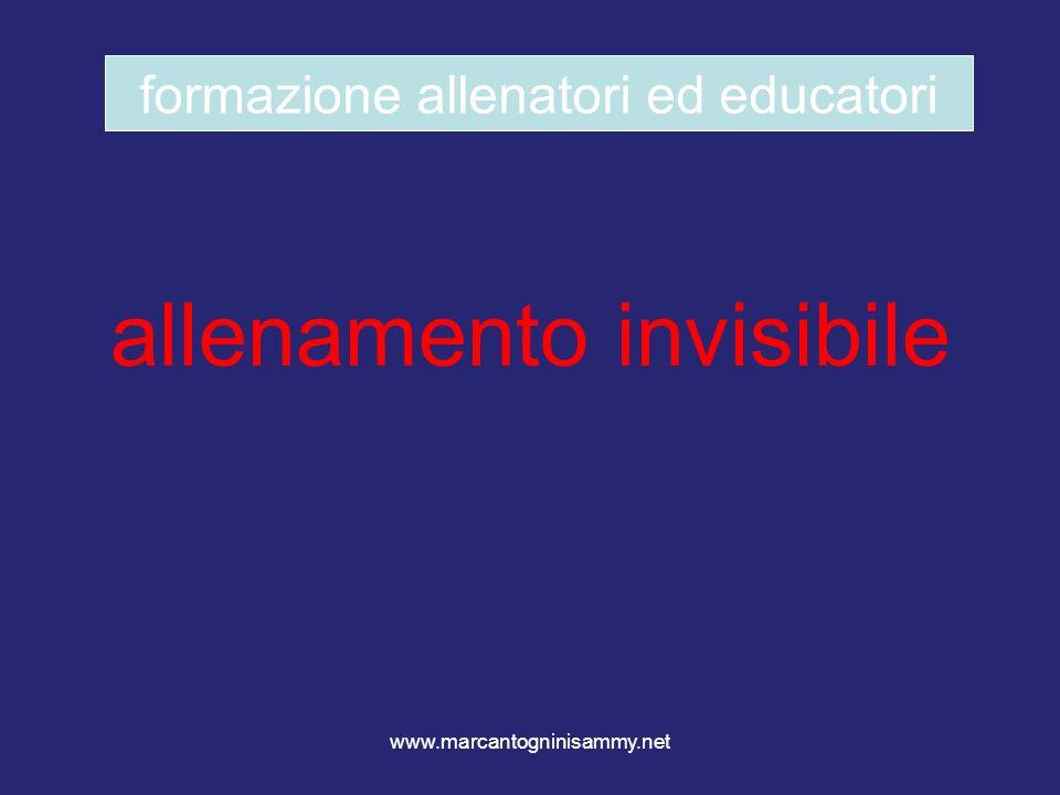 www.marcantogninisammy.net allenamento invisibile formazione allenatori ed educatori