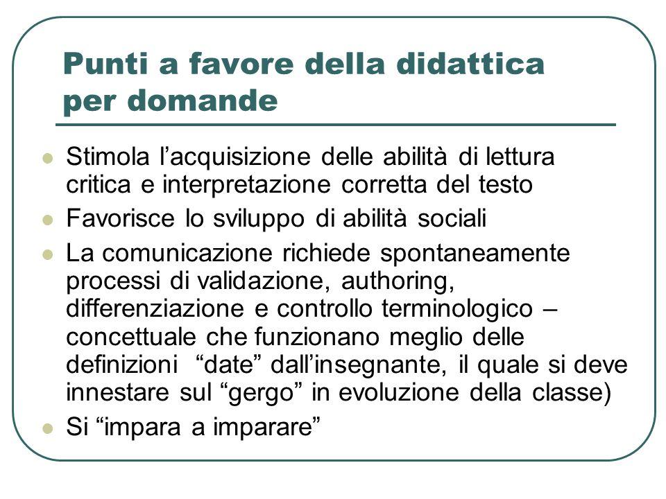 Alcune obiezioni alla DxD (e possibili contro-risposte) Alcune discipline non sono fatte solo di domande (es.