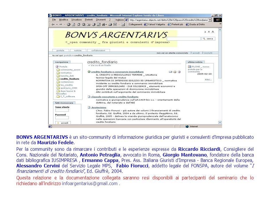 BONVS ARGENTARIVS è un sito-community di informazione giuridica per giuristi e consulenti d impresa pubblicato in rete da Maurizio Fedele.