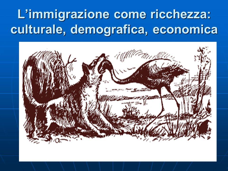 Limmigrazione come ricchezza: culturale, demografica, economica