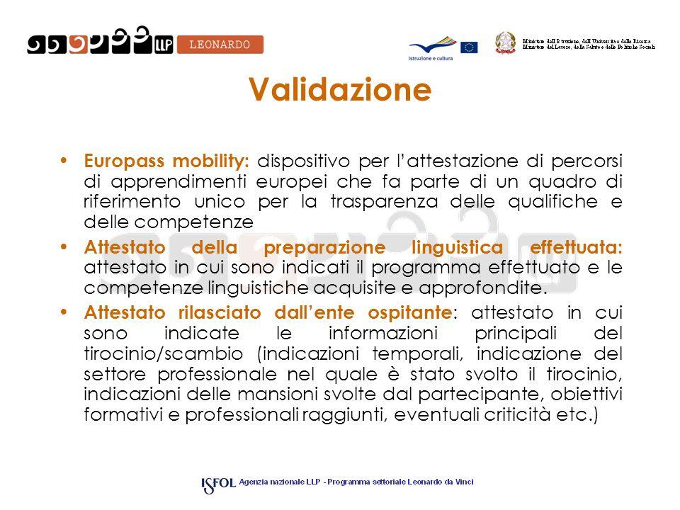 Validazione Europass mobility: dispositivo per lattestazione di percorsi di apprendimenti europei che fa parte di un quadro di riferimento unico per l