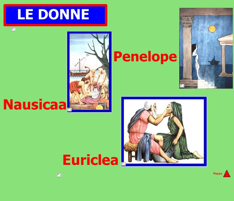 Penelope Nausicaa Euriclea LE DONNE Mappa