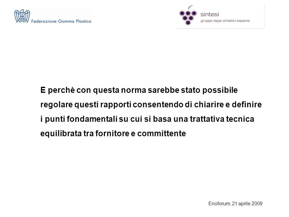 Enoforum, 21 aprile 2009 la norma UNI 11311 (Condizionamento alimentare.