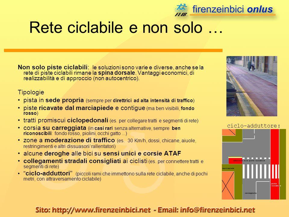 Non solo piste ciclabili: le soluzioni sono varie e diverse, anche se la rete di piste ciclabili rimane la spina dorsale. Vantaggi economici, di reali