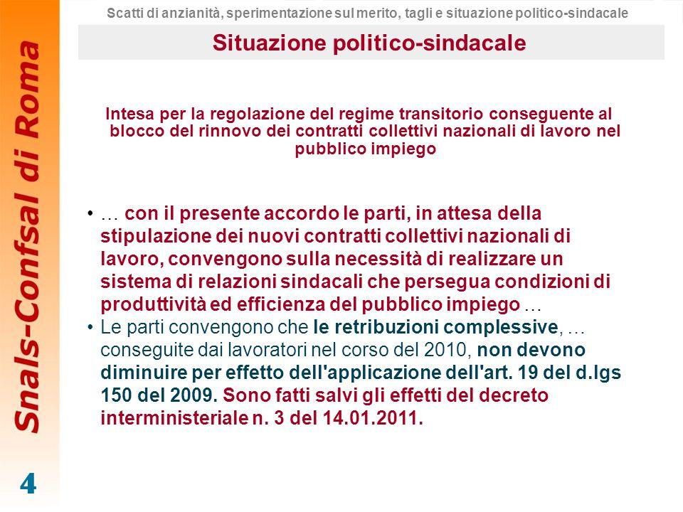 5 Intesa per la regolazione del regime transitorio conseguente al blocco del rinnovo dei contratti collettivi nazionali di lavoro nel pubblico impiego … per l applicazione dell art.