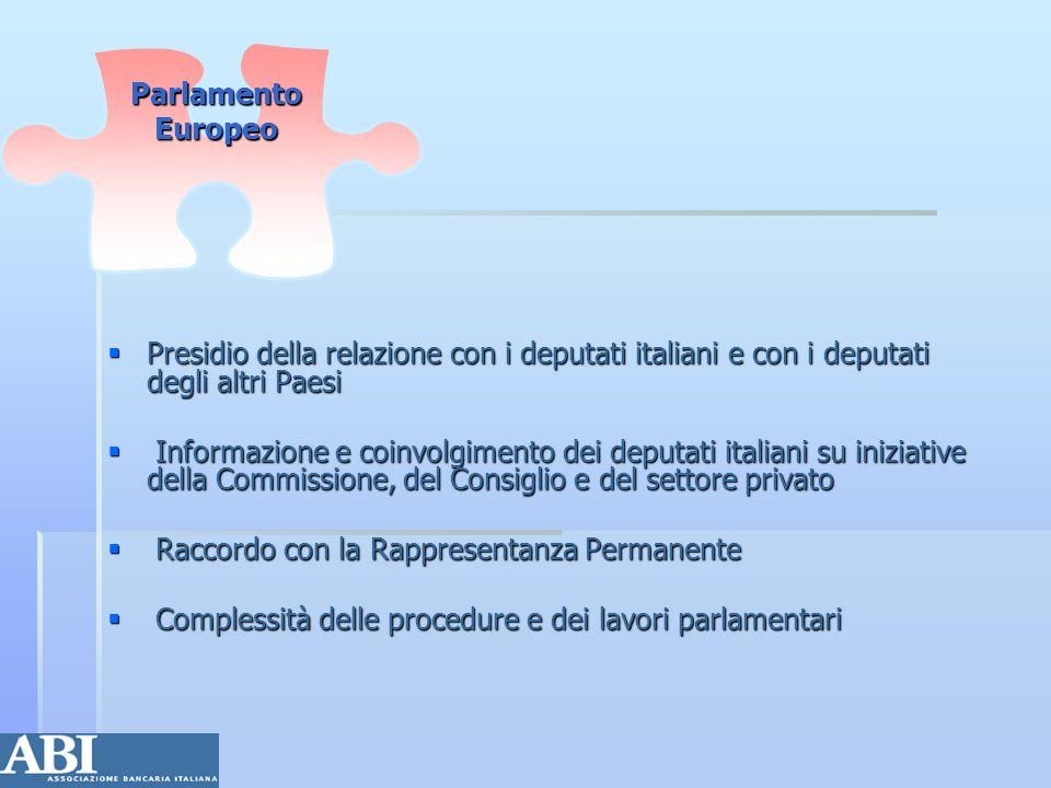 Presidio della relazione con i deputati italiani e con i deputati degli altri Paesi Presidio della relazione con i deputati italiani e con i deputati