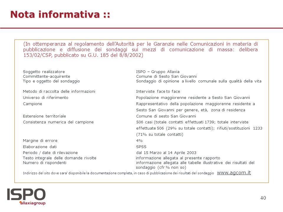 40 Nota informativa :: (In ottemperanza al regolamento dellAutorità per le Garanzie nelle Comunicazioni in materia di pubblicazione e diffusione dei s