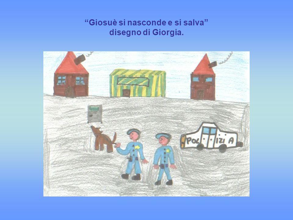 Giosuè si nasconde e si salva disegno di Giorgia.