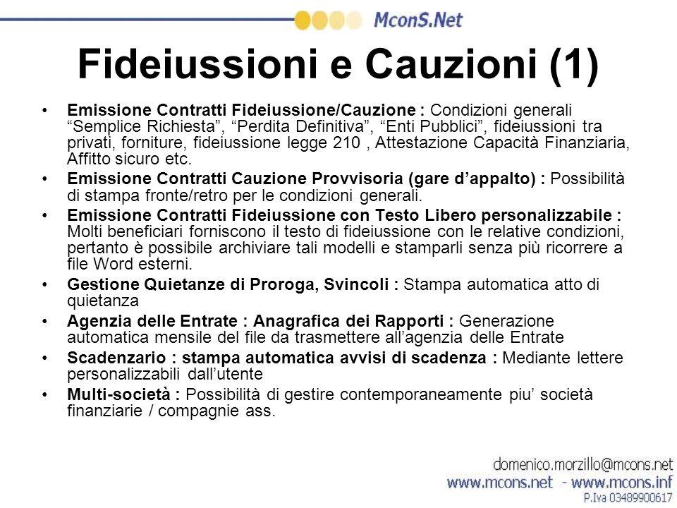 Fideiussioni e Cauzioni (1) Emissione Contratti Fideiussione/Cauzione : Condizioni generali Semplice Richiesta, Perdita Definitiva, Enti Pubblici, fid