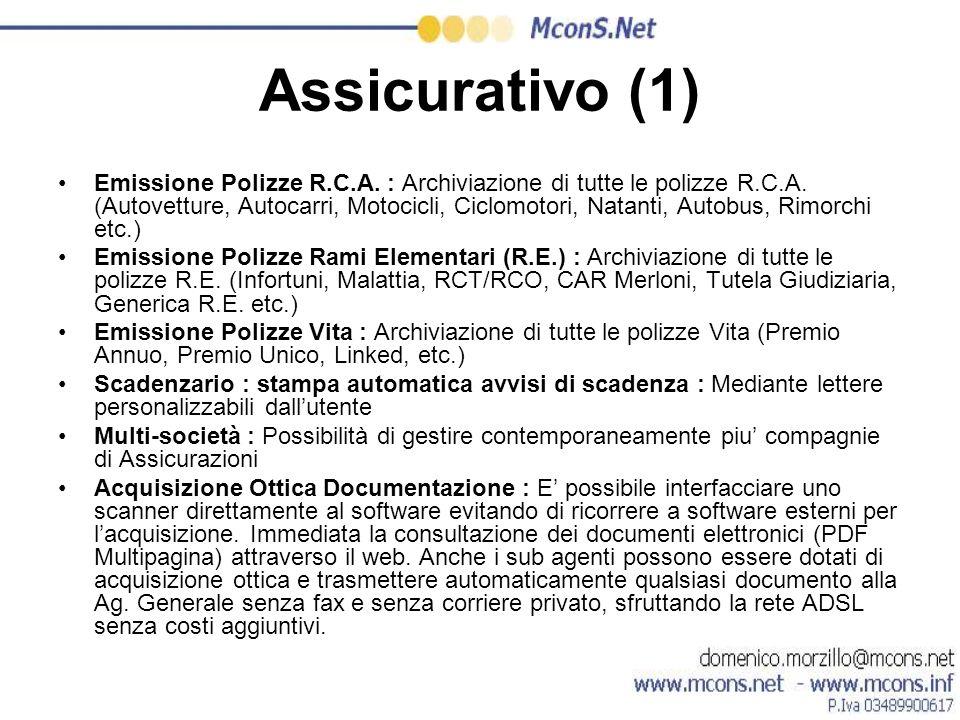 Assicurativo (1) Emissione Polizze R.C.A. : Archiviazione di tutte le polizze R.C.A. (Autovetture, Autocarri, Motocicli, Ciclomotori, Natanti, Autobus