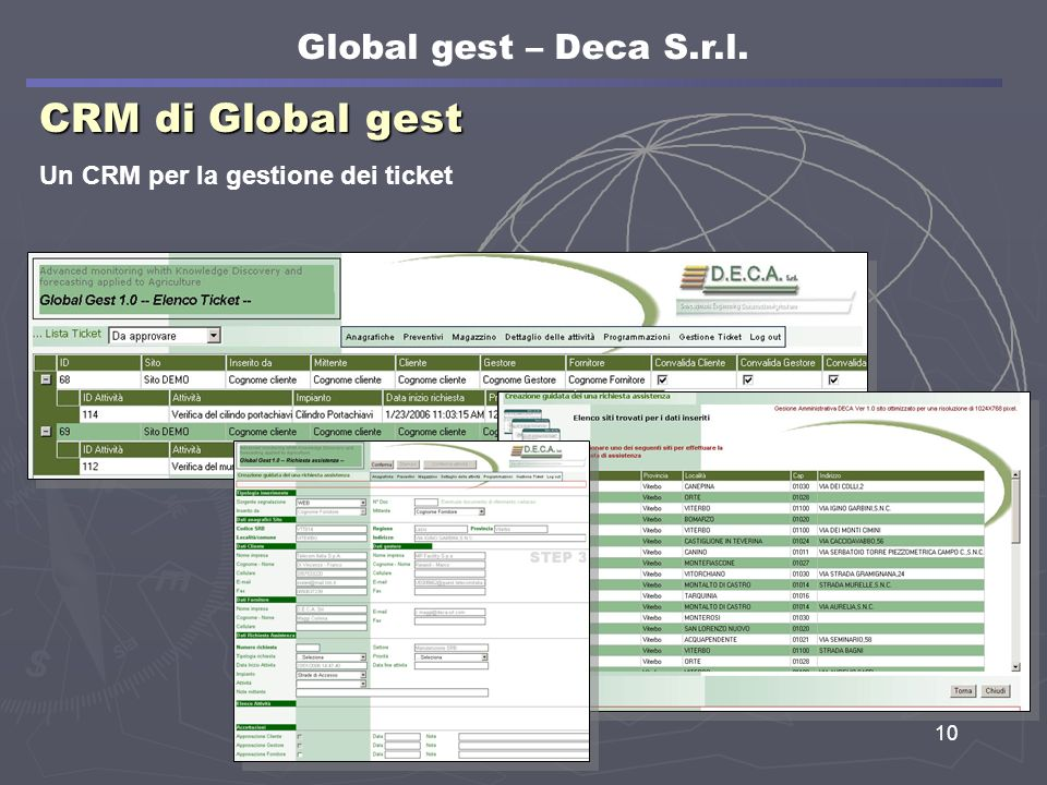 10 CRM di Global gest Un CRM per la gestione dei ticket Global gest – Deca S.r.l.