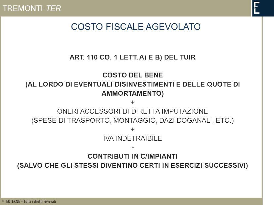 COSTO FISCALE AGEVOLATO ART. 110 CO. 1 LETT.