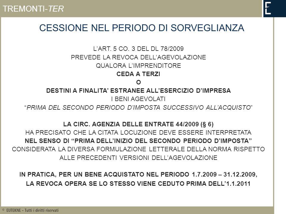 CESSIONE NEL PERIODO DI SORVEGLIANZA LART. 5 CO.