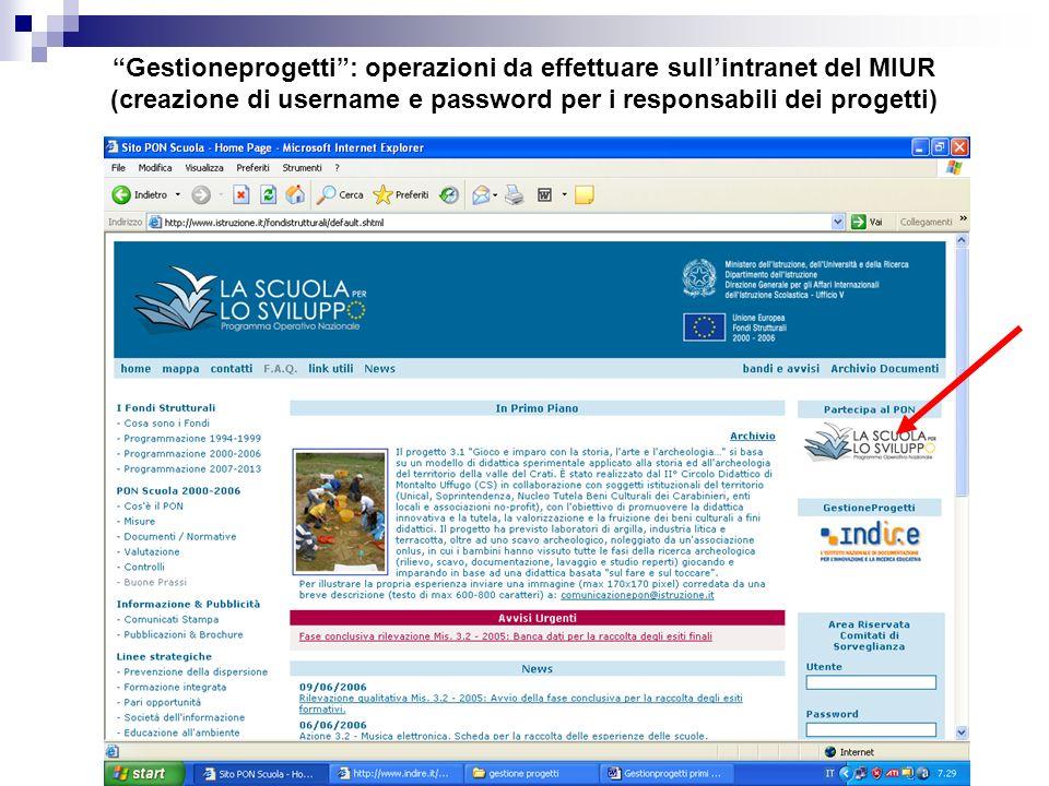 Gestioneprogetti: operazioni da effettuare sullintranet del MIUR (creazione di username e password per i responsabili dei progetti)