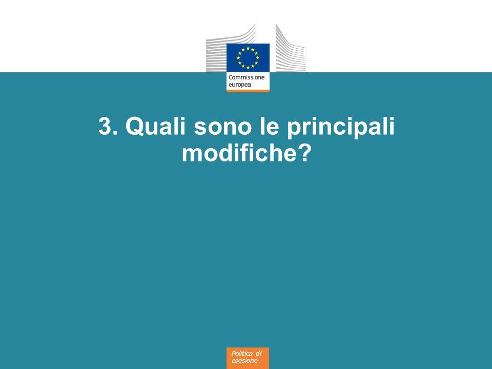 Politica di coesione 3. Quali sono le principali modifiche?