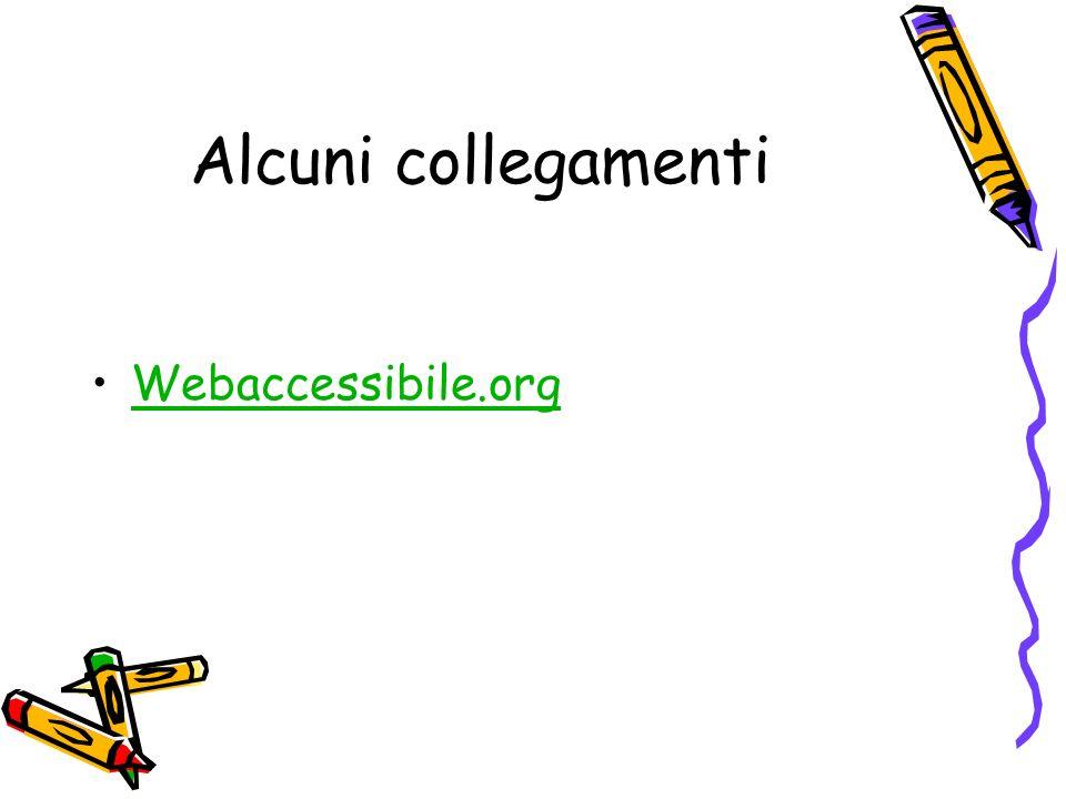 Alcuni collegamenti Webaccessibile.org
