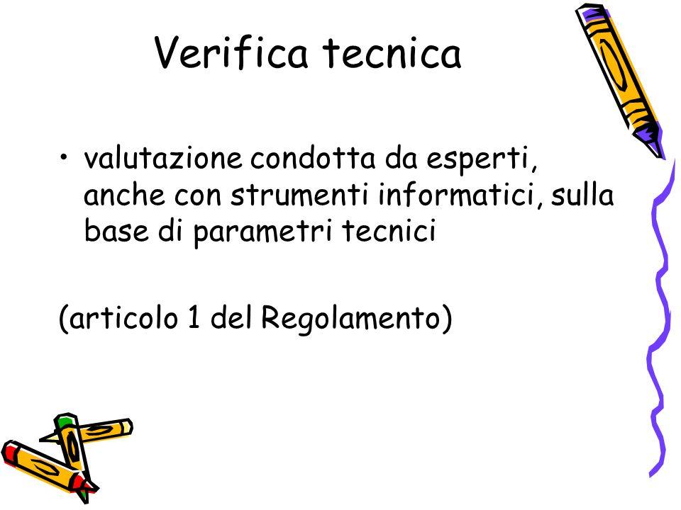 Verifica soggettiva valutazione articolata su più livelli di qualità ed effettuata con lintervento del destinatario, anche disabile, dei servizi sulla base di considerazioni empiriche.