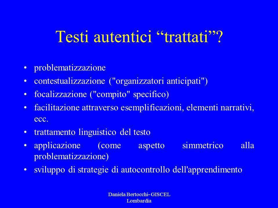 Daniela Bertocchi- GISCEL Lombardia Testi autentici trattati? problematizzazione contestualizzazione (
