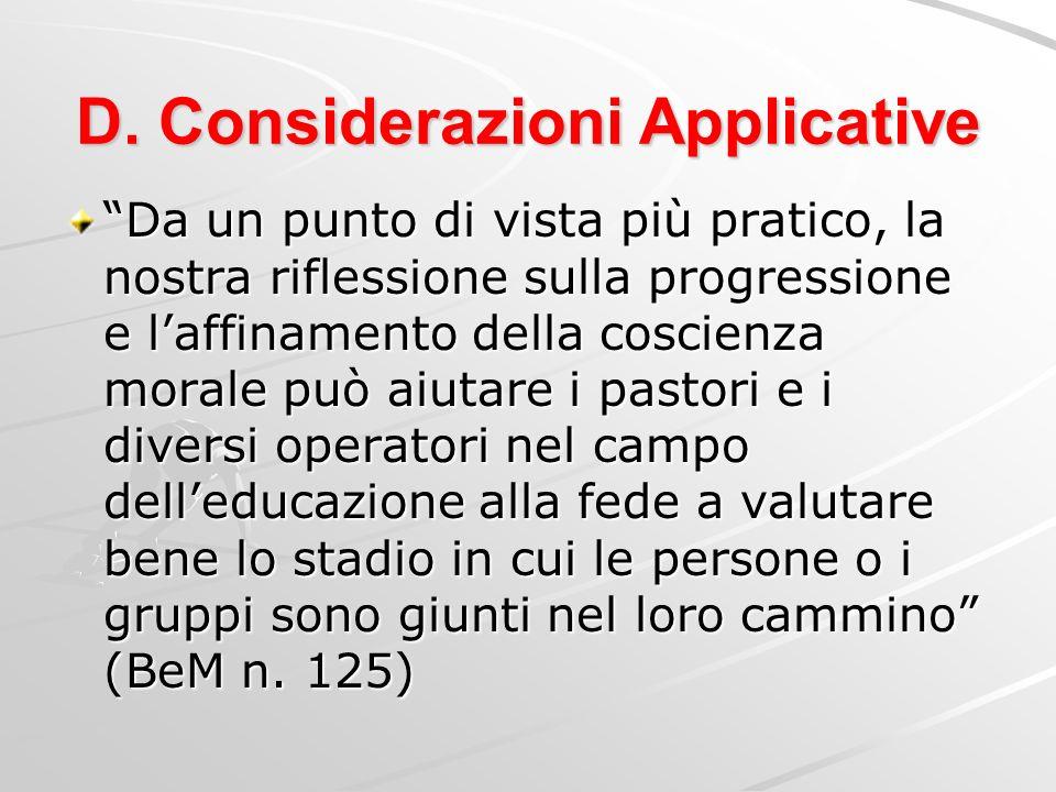 D.Considerazioni Applicative Proposta: a. Conoscere il contesto b.