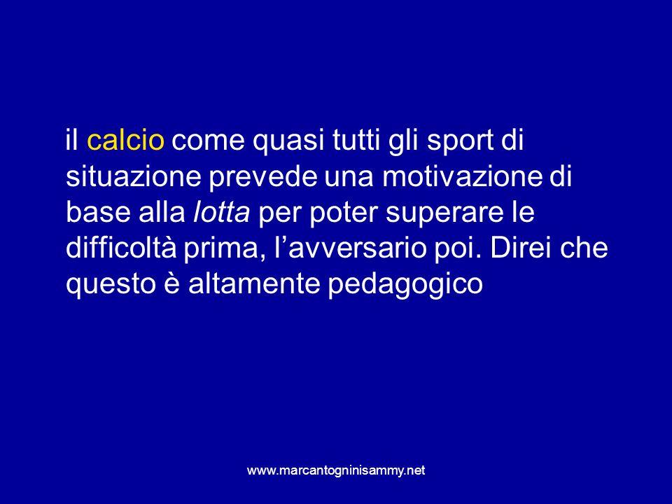 www.marcantogninisammy.net Laggressività va allenata