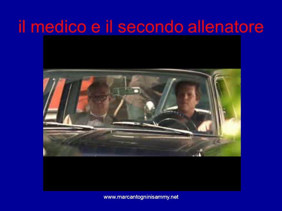 www.marcantogninisammy.net il medico e il secondo allenatore