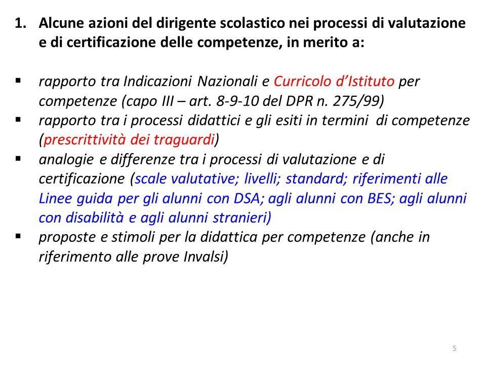 6 1.Lattualità della valutazione: Il decreto legislativo del 16 gennaio 2013, n.