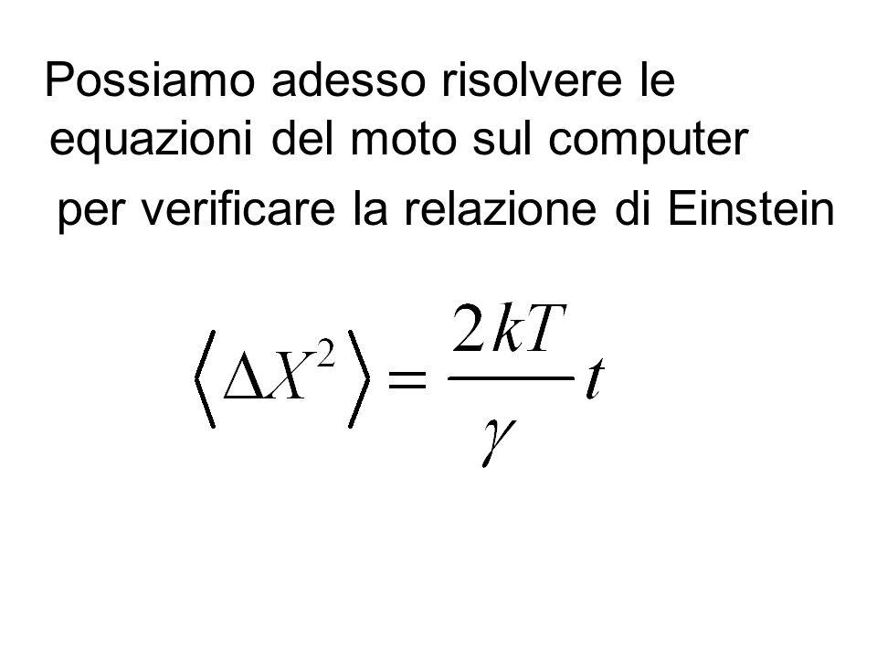 Possiamo adesso risolvere le equazioni del moto sul computer per verificare la relazione di Einstein
