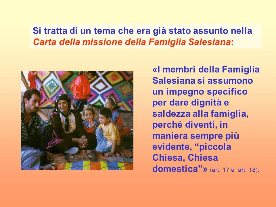 Si tratta di un tema che era già stato assunto nella Carta della missione della Famiglia Salesiana: «I membri della Famiglia Salesiana si assumono un