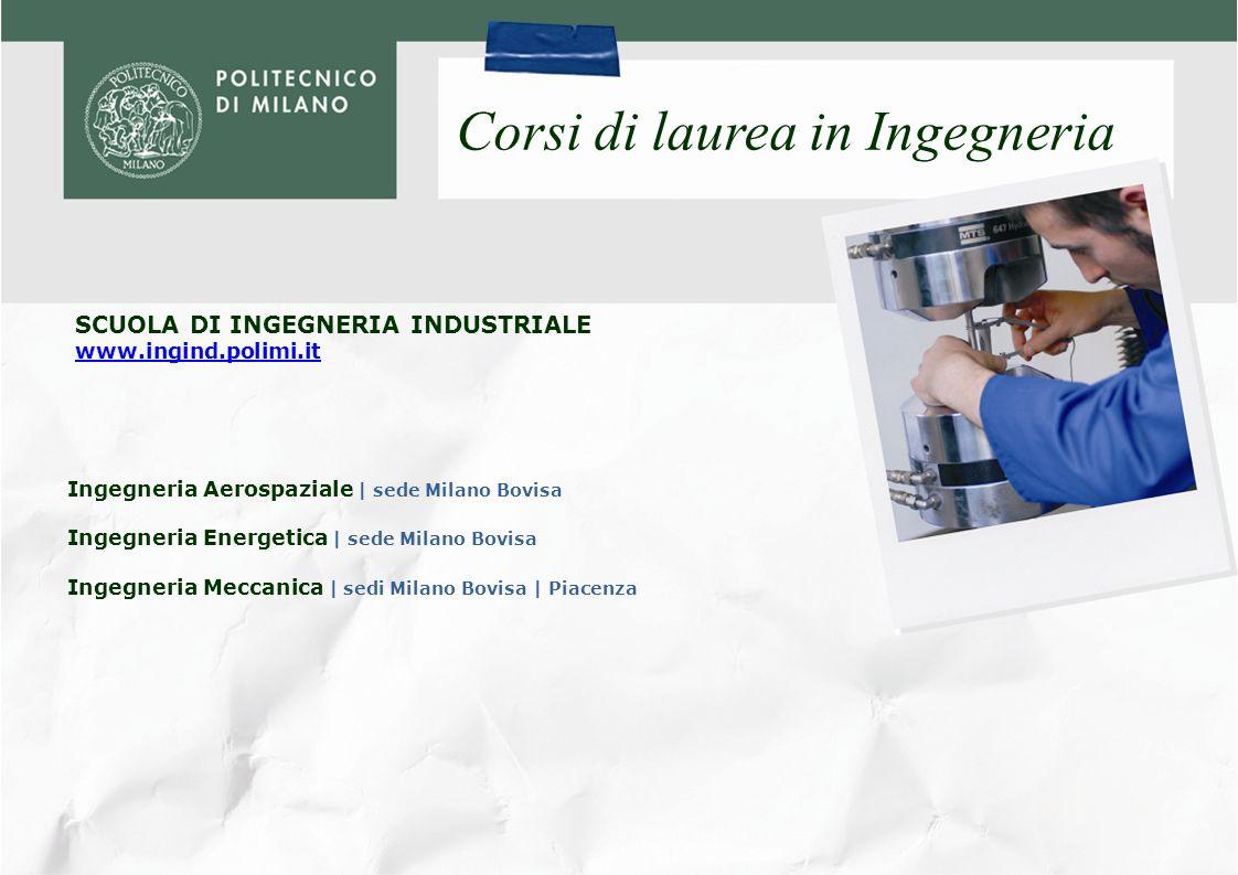 SCUOLA DI INGEGNERIA DEI PROCESSI INDUSTRIALI www.ingpin.polimi.it Corsi di laurea in Ingegneria Ingegneria Chimica | sede Milano Leonardo Ingegneria