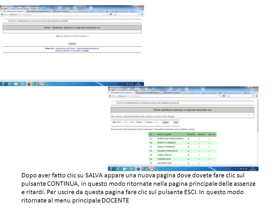 Dopo aver fatto clic su SALVA appare una nuova pagina dove dovete fare clic sul pulsante CONTINUA, in questo modo ritornate nella pagina principale de