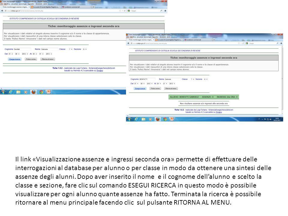 Il link «Visualizzazione assenze e ingressi seconda ora» permette di effettuare delle interrogazioni al database per alunno o per classe in modo da ot