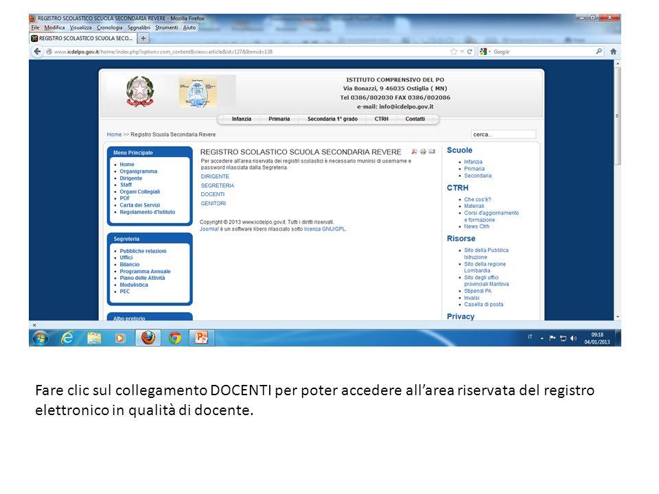 Fare clic sul collegamento DOCENTI per poter accedere allarea riservata del registro elettronico in qualità di docente.