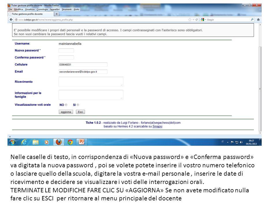 Nelle caselle di testo, in corrispondenza di «Nuova password» e «Conferma password» va digitata la nuova password, poi se volete potete inserire il vo