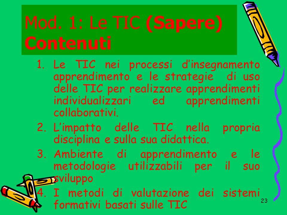 24 Mod.1: Le TIC (Sapere) Attività Erogazione di contenuti strutturati.