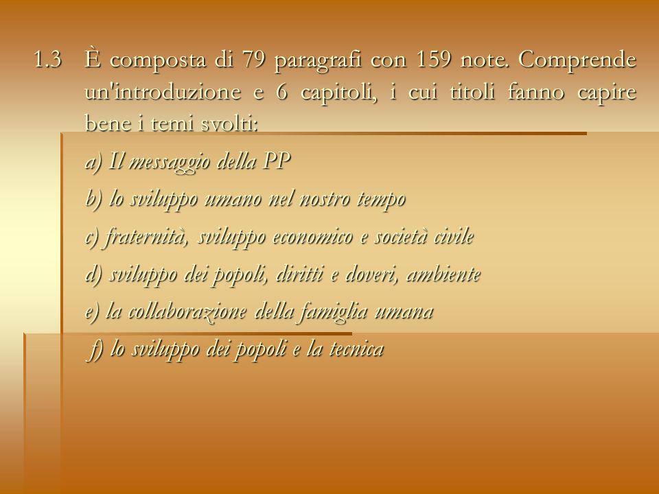 2.Il titolo Caritas in veritate (carità nella verità): è lasse centrale dellEnciclica.